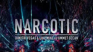 Dimitri Vegas \u0026 Like Mike vs Ummet Ozcan - Narcotic (DJ $HADY REMIX)