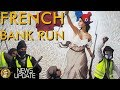 Is A Bank Run Possible? Can France's Yellow Vests Do It? Or Time For Plan Bitcoin?