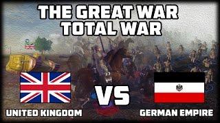 TANKS IN WW1! The Great War: Total War - WW1 Mod - Custom Battle # 1