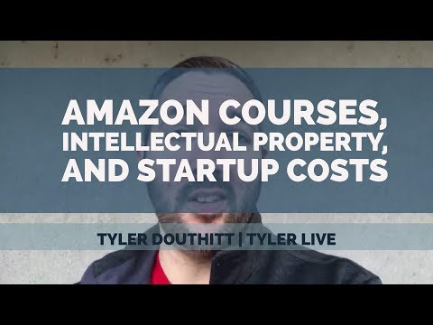 Amazon courses, startup money, and intellectual property