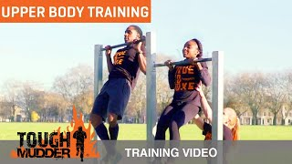 Quick Upper Body Workout to Tackle Tough Mudder Obstacles | Tough Mudder UK