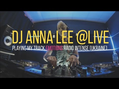Heyder - Emotions Playing DJ Anna Lee @Live Radio Intense [Ukraine 2015]