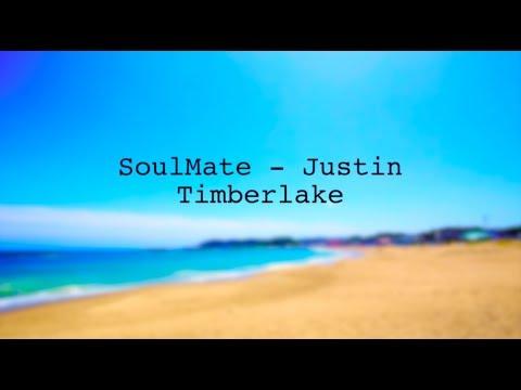 Justin Timberlake - SoulMate (2D Lyrics)