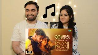 Pakistani reaction to Badshah  Paani Paani song  Jacqueline Fernandez   Aastha Gill, Desi H&D Reacts