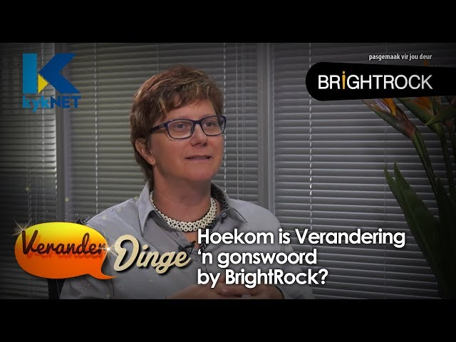 Hoekom is Verandering 'n gonswoord by BrightRock