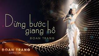 Dừng Bước Giang Hồ  - Đoan Trang