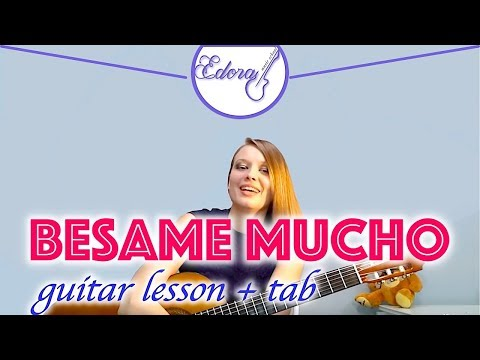 Lesson guitar Besame mucho (beginners) 1 part