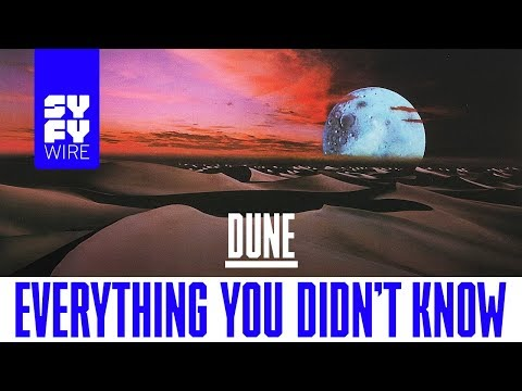 Dune: Everything You Didnt Know  SYFY WIRE