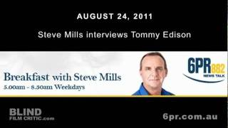 Tommy Edison interview on 6PR 882 News Talk with Steve Mills - Blind Film Critic