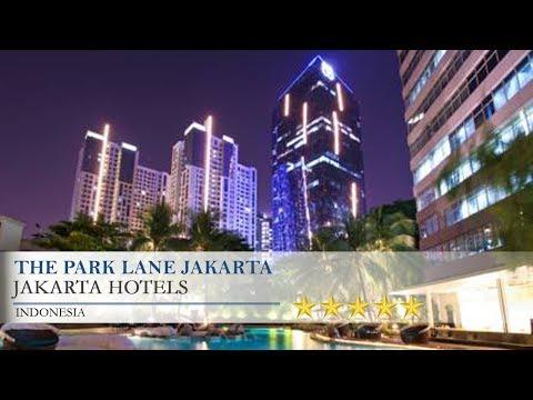 The Park Lane Jakarta - Jakarta Hotels, Indonesia