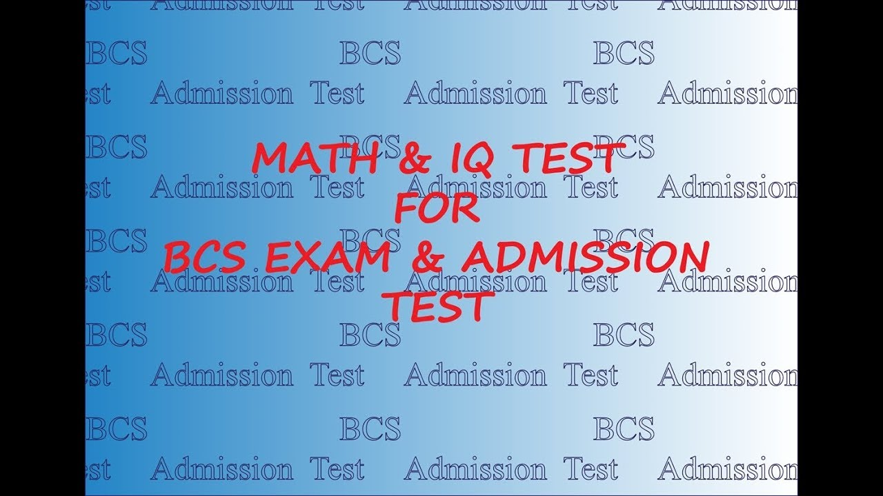 Learn In 5 Minutes 50 Math & IQ Test Question and Answer For BCS ...