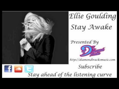 Ellie Goulding - Stay Awake (W/Download Link)