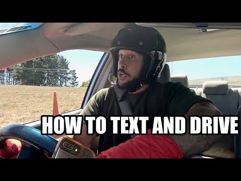 HOW TO TEXT AND DRIVE