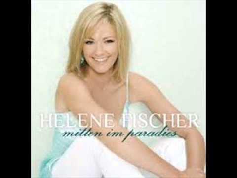Helene Fischer   Mitten Im Paradies