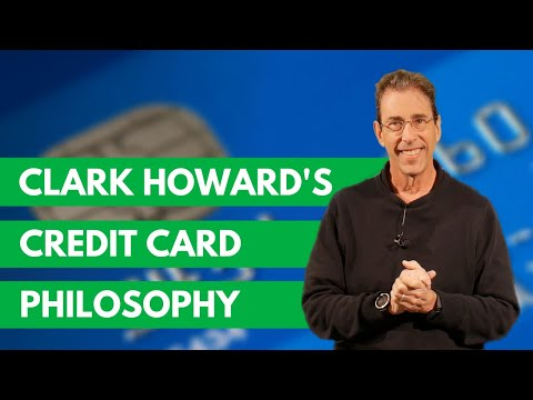 Clark Howard's credit card philosophy