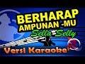 Berharap Ampunanmu - Sella Selly - Religi  Karaoke Tanpa Vocal