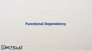 Functional Dependency | Database Management System