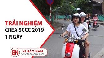 Xe ga Crea 50cc học sinh 2019 giá 18.200.000đ ► Trải nghiệm 1 ngày cùng bạn Sinh Viên (4K)