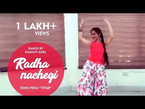 Radha Nachegi|Tevar|Bollywood