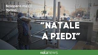 """Sciopero mezzi a Torino, vox populi:""""Natale a piedi"""""""