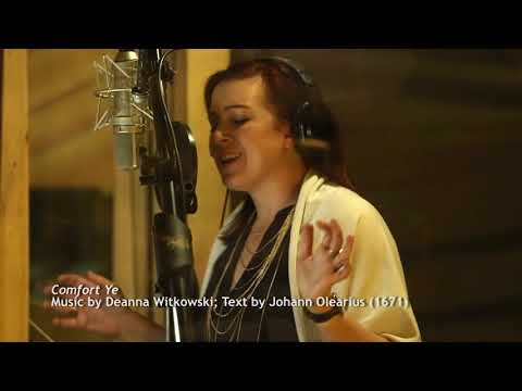 AdventChristmas songs: Love Came Down; Comfort Ye Deanna Witkowski