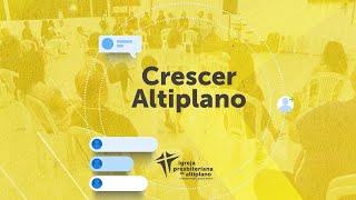 Crescer Altiplano Online - 29/09