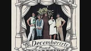 The Decemberists  - Eli, The Barrow Boy