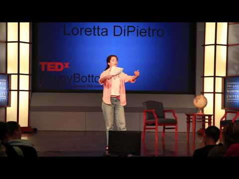 TEDxFoggyBottom - Loretta DiPietro - The NEW Public Health