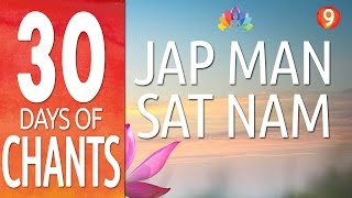 Day 9 - JAP MAN SAT NAM - Mantra Meditation Music - 30 Days of Chants
