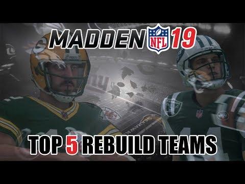 Top 5 Teams To Rebuild In Madden 19