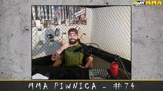 MMA Piwnica #74 - LIVE: KSW 51 w Zagrzebiu | ACA 101 w Warszawie | Zwycięstwo Janka Błachowicza
