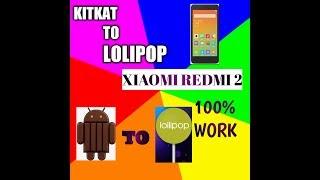 kitkat to lolipop di Android xiaomi redmi 2/2 prime