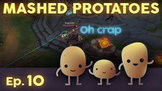 Mashed Protatoes Episode 10
