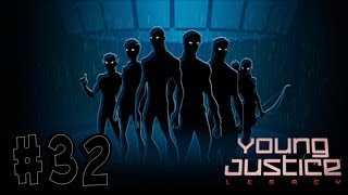 Young Justice: Legacy - Walkthrough - Part 32 - The King