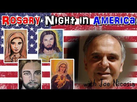 Rosary Night in America with Joe Nicosia | Fri, Apr. 9th, 2021