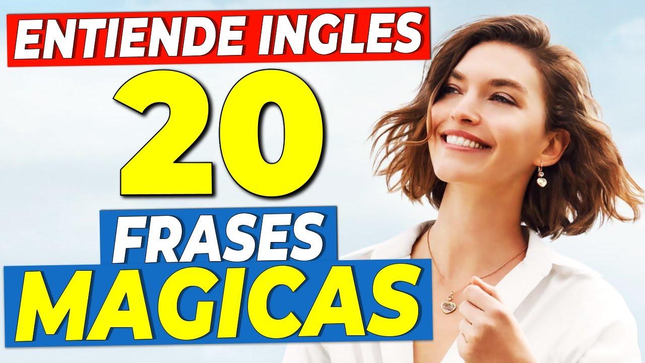 ENTIENDE el inglés HABLADO | 20 Frases EN INGLÉS Que TIENES QUE SABER!