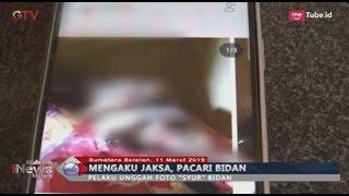 Berkedok Sebagai Jaksa, Seorang Pria di Prabumulih Unggah Foto 'Syur' Bidan ke Medsos - BIM 11/03