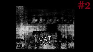 The Cat Lady Episode 2 - Meeting The Maggot Queen