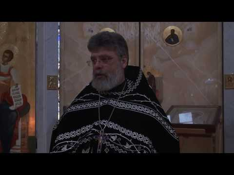 Проповедь перед чином прощения отца Григория Григорьева 10 марта 2019 г.
