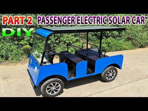Build a Passenger Electric Solar Car at Home - Tutorial - Part 2
