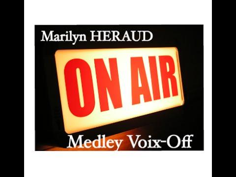 Vidéo Medley Voix Off Marilyn HERAUD
