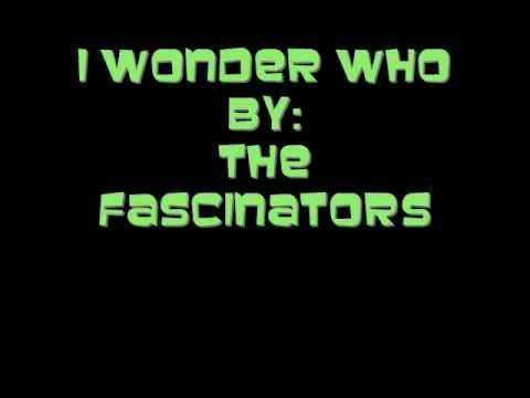 The Fascinators- I Wonder Who (Doo wop)