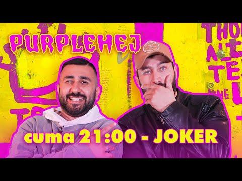 Joker X PurpleHej – 2. Sezon 14. Bölüm 7 Mayıs Cuma 21:00'da Yayında🚀
