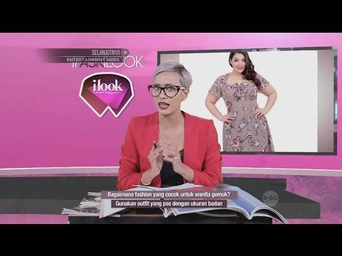 Ilook Ask Ilook Fashion Yang Cocok Untuk Wanita Gemuk Youtube