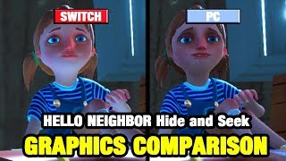 Hello Neighbor Hide and Seek Graphics Comparison - Switch vs PC