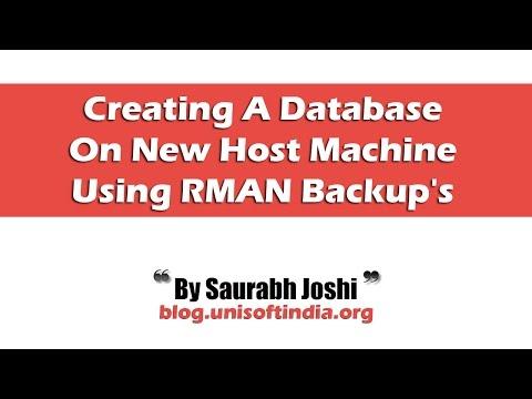 Creating A Database On New Host Machine Using RMAN Backup's