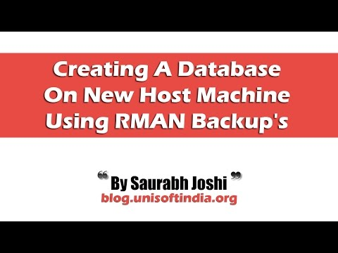 Creating A Database On New Host Machine Using RMAN Backup's