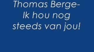 Thomas Berge-Ik hou nog steeds van jou!