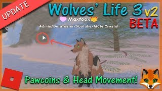 Roblox - Wolves' Life 3 v2 BETA - Pawcoins & Head Movement! #13 - HD