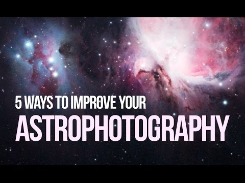 5 Ways to Improve your DSLR Astrophotography